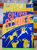 ไม่ไทยแลนด์ทำแทนไม่ได้ Culture Strike ✦