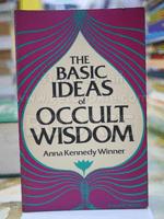 THE BASIC IDEAS of OCCULT WISDOM