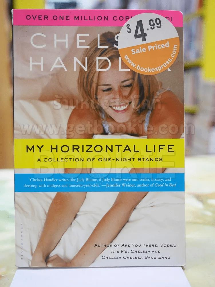 CHELSEA HANDLER MY HORIZONRAL LIFE