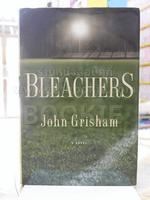 BLEACHERS  John Grisham