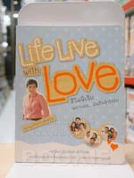 Life with Love ฮิโมฟืเลีย เพราะเธอคือ...ฉันถึงเข้าใจรัก