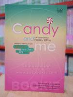 Candy and me ลูกกวาด น้ำตาล น้ำตา และ ยาสมานใจ