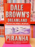 PIRANHA - DALE BROWN'S DREAMLAND