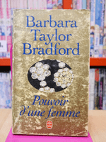 Pouvoir d'une femme - Barbara Taylor Bradford