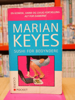 Sushi for Begyndere - Marian Keyes