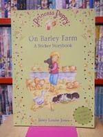 Princess Poppy On Barley Farm a Sticker Storybook