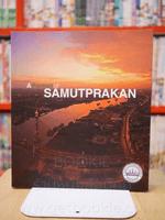 A portrait of Samutprakan