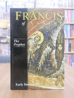 Francis of Assisi The Prophet