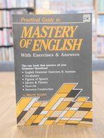 Practical Guide to Mastery of English