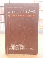 A Lot of Love for Someone Special
