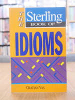The Sterling Book of Idioms