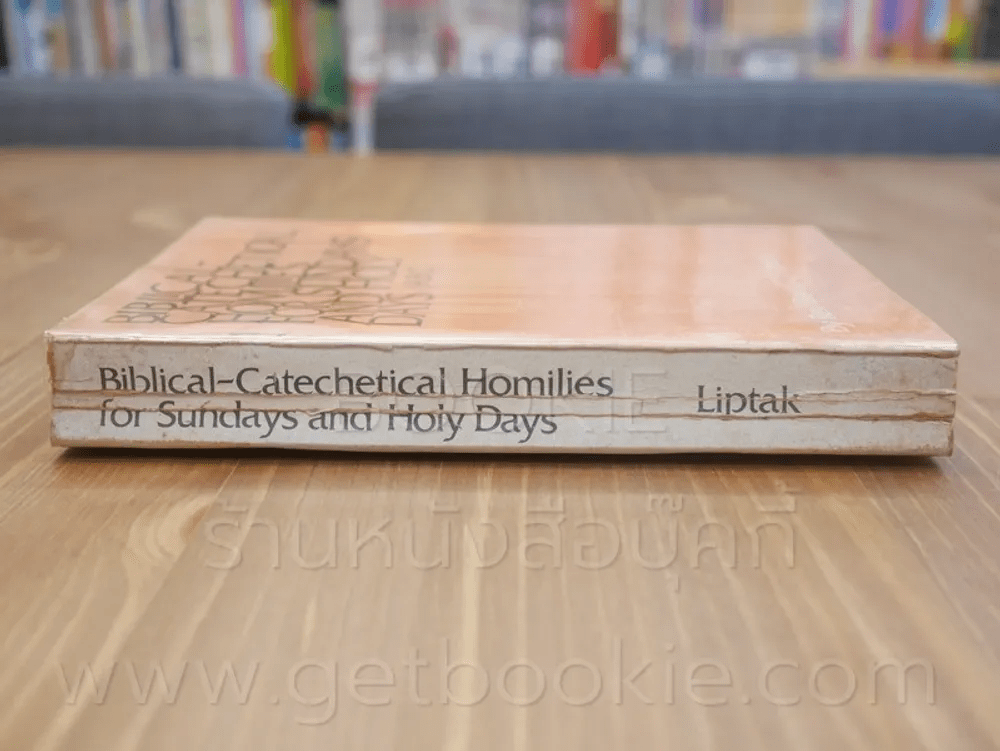 Bibical - Catechectical Homilies for Sundays and Holy Days
