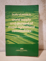 Study of Trends in World Supply and Demand of major Agricultural Commodities