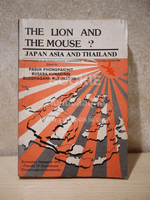 The Lion and The Mouse? Japan Asia and Thailand