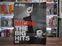 a day Micro The Big Hits คอนเสิร์ตตำนานมือขวา ไมโคร •