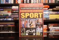 Illustrated History of Twentieth Century Sport