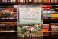 Assisted Living Housing for The Elderly