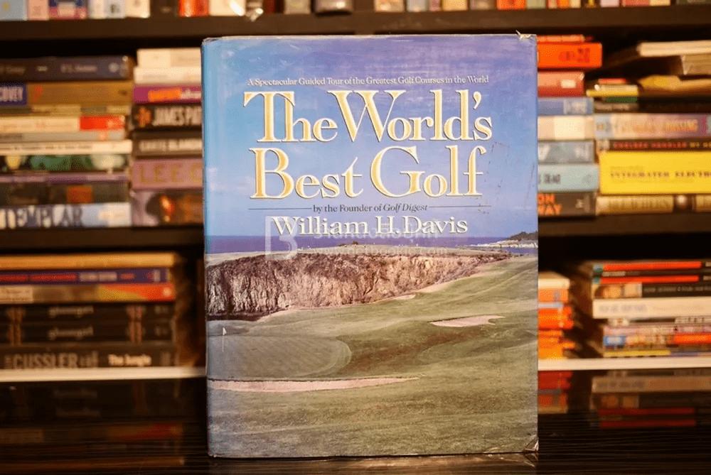 The World's Best Golf - William H.Davis