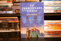 Six Shakespeare Stories - Leon Garfield