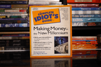 The Complete Idiot's Guide To Making Money in the New Millennium