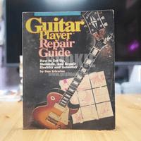 Guitar Player Repair Guide By Dan Erlewine