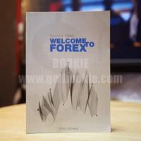ไม่รู้ฟอเร็กซ์ ไม่ได้แล้ว Welcome Forex - ธีรภัทร วารีกิจพันธุ์✦