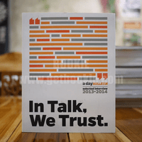 In Talk, We Trust. a day bulletin selected interview 2013-2014