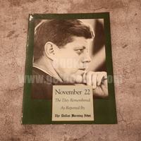 November 22 The Day Remembered As Reported By The Dallas Morning News