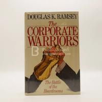 The Corporate Warriors - Douglas K.Ramsey