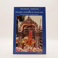 Erawan Shrine & Brahma Worship in Thailand