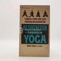 Rejuvenation Through Yoga
