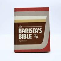 The Barista's Bible