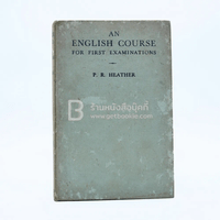 An English Course for First Examinations