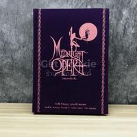 Midnight Opera โรงละครเที่ยงคืน