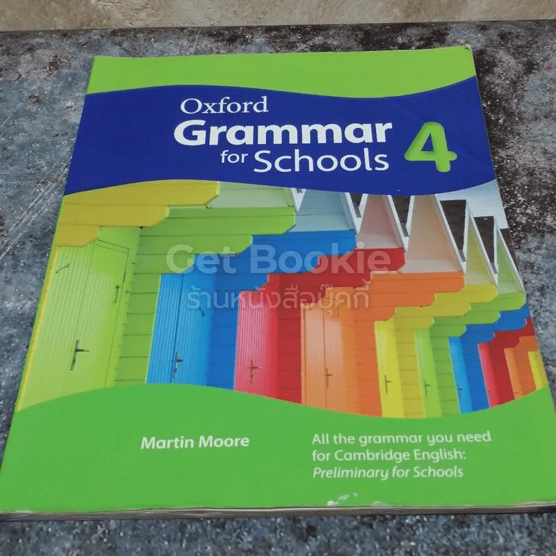 Oxford Grammar for Schools 4-5
