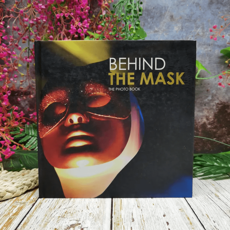Behind The Mask The Photo Book