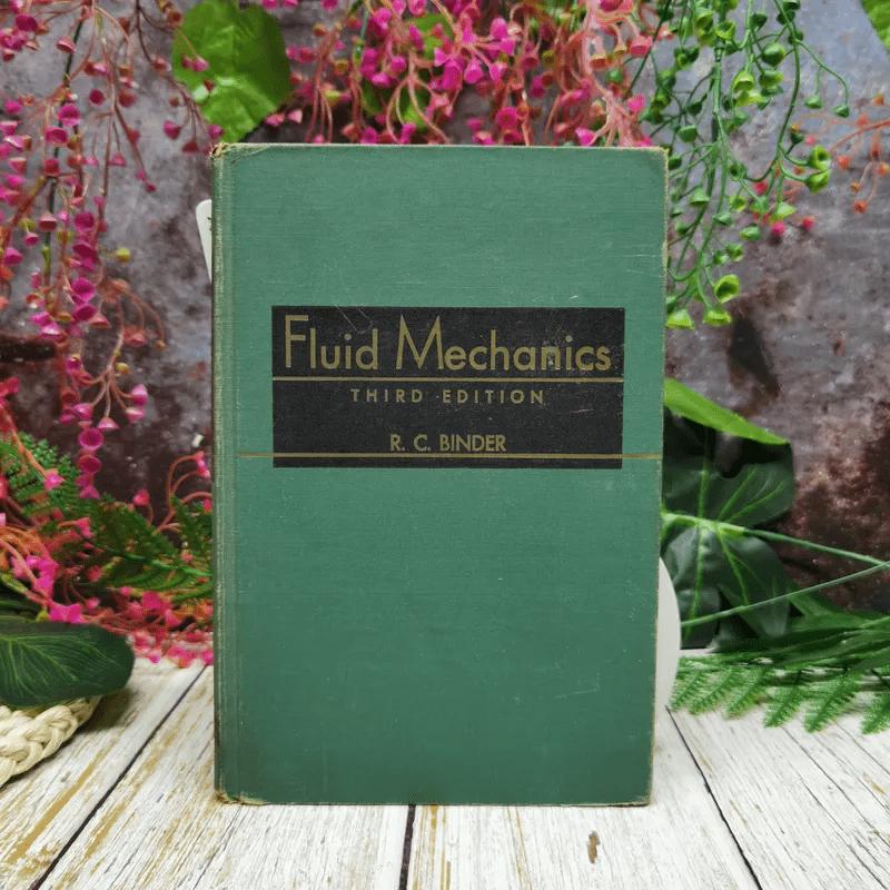 Fluid Mechanics Third Edition - R.C.Binder