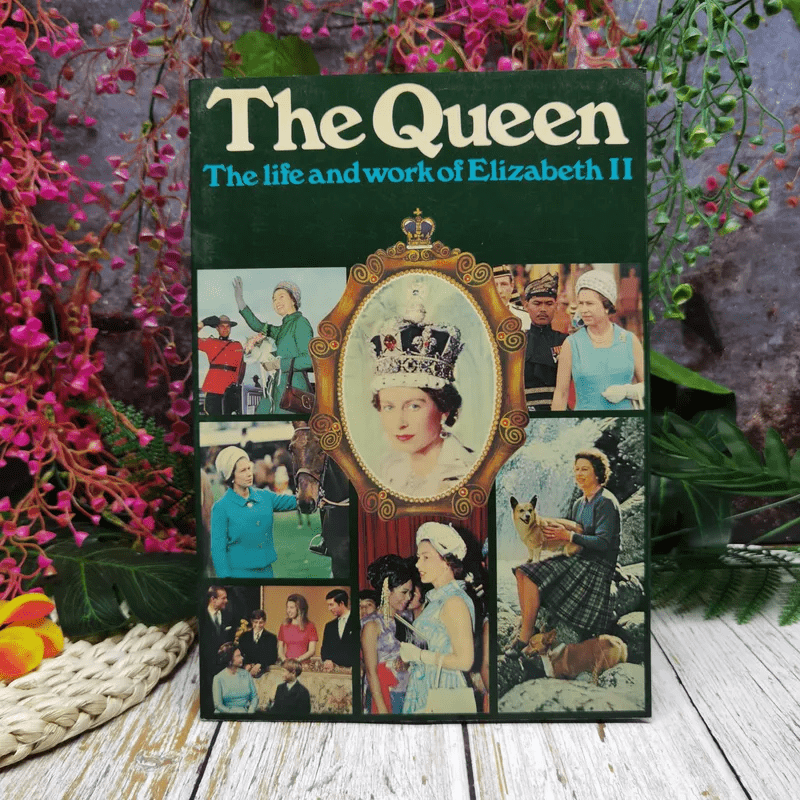 The Queen The Life and work of Elizabeth II