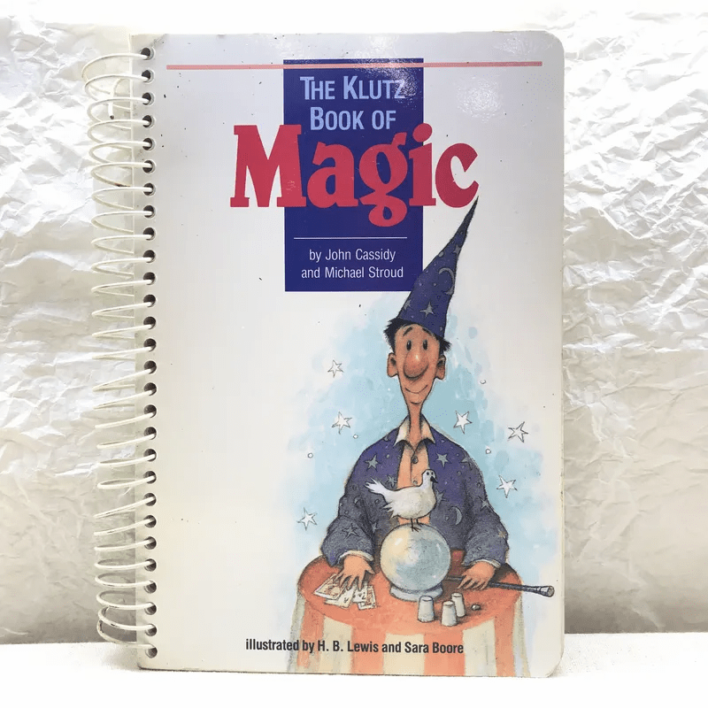 The Klutz Book of Magic - John Cassidy and Michael Stroud